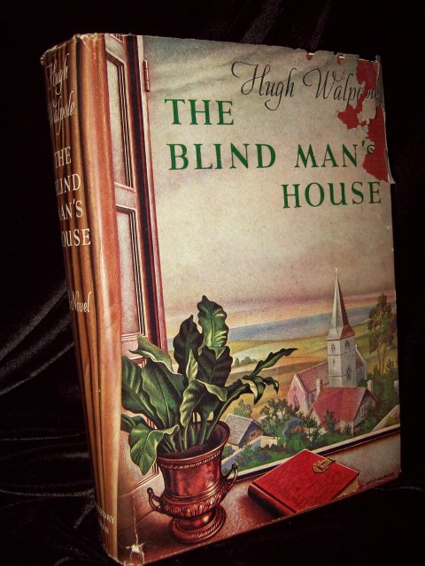 The Blind Man's House by Hugh Walpole