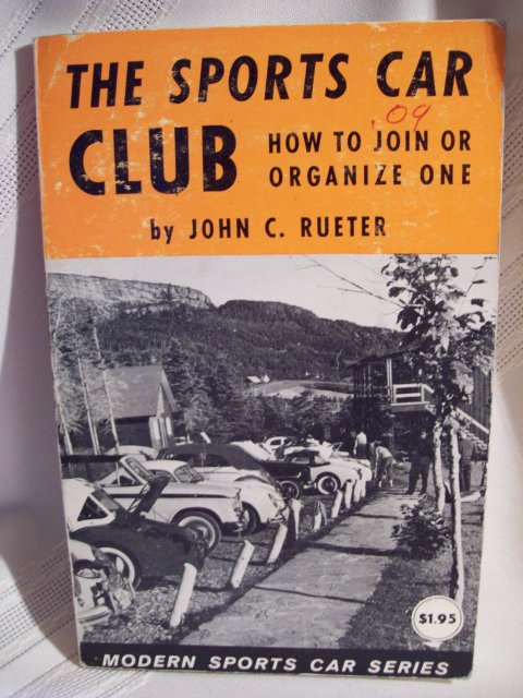 The Sports Car Club by John C. Rueter