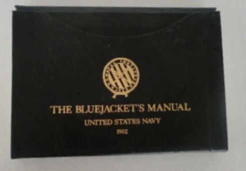 The Bluejacket's Manual - United States Army 1902 - Reprint 1978