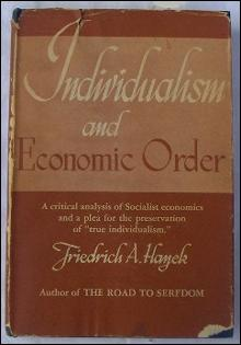Individualism and Economic Order by Friedrich Hayek