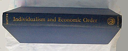 Individualism and Economic Order by Friedrich Hayek