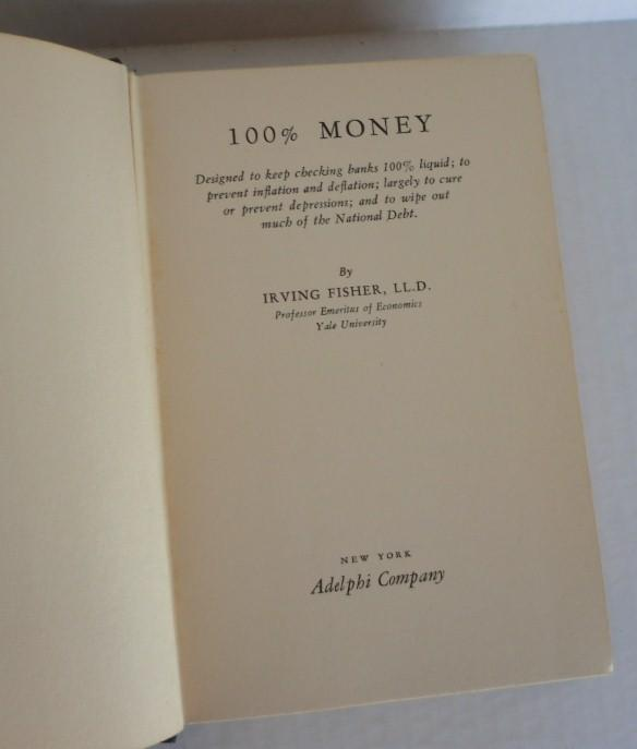 100% Money by Irving Fisher - Signed