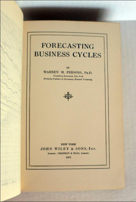 Forecasting Business Cycles by Warren M. Persons, Phd.