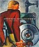 American Expressionism: Art and Social Change, 1920-1950