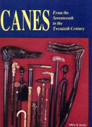 CANES:  FROM THE SEVENTEENTH TO THE TWENTIETH CENTURY BY JEFFREY SNYDER