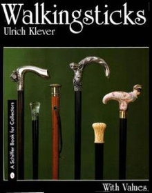 WALKING STICKS BOOK W/ VALUES GREAT CANE BOOK