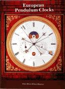 European Pendulum Clocks by Klaus Maurice
