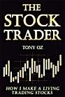 The Stock trader by Tony OZ