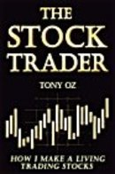 The Stock trader by Tony OZ