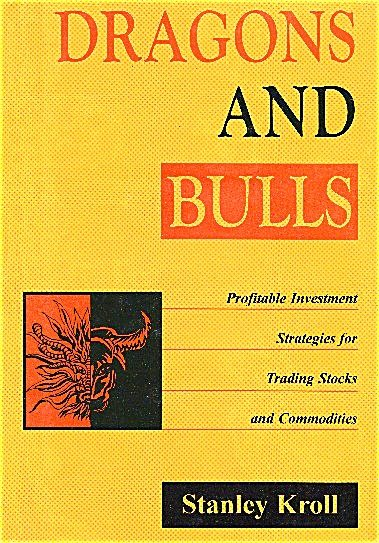 Dragons and Bulls  by Stanley Kroll - New in