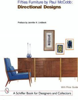 Fifties Furniture By Paul McCobb: Directional Designs   Great Ref.