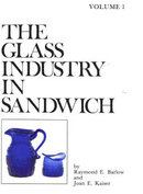THE GLASS INDUSTRY IN SANDWICH VOLUME 1