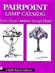 Pairpoint Lamp Catalog - Ambero through Panel