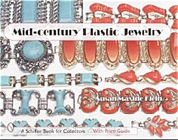 Mid-Century Plastic Jewelry by Susan Maxine Klein - 2005 Edition