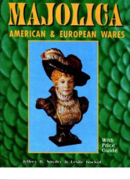 Majolica:  American and European Wares