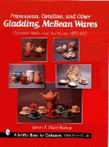 Franciscan, Catalina, and Other Gladding, McBean Wares