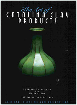 CATALINA CLAY PRODUCTS - NEW BOOK SIGNED