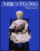 American Folk Dolls by Wendy Lavitt