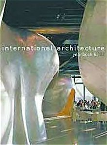 International Architecture Yearbook No. 8, 2002