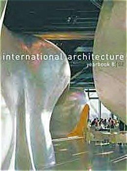 International Architecture Yearbook No. 8, 2002