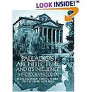 Palladio's Architecture and Its Influence:  A Photographic Guide