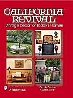 California Revival by Carole Coates & Annie Dietz