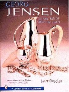 Georg Jensen:  A tradition of Splendid Silver - Revised 2nd Edition