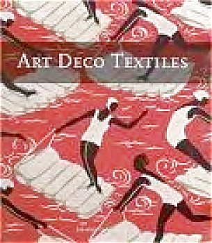 Art Deco Textiles by Charlotte Samuels