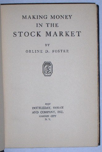 Making Money in the Stock Market by Orline Foster