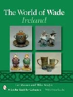 The World of Wade Ireland by Ian Warner