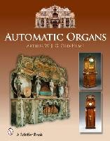 Automatic Organs by Arthur W. J. G. Ord-Hume