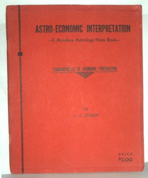 Astro-Economic Interpretation by L. J. Jensen  1936 First Edition
