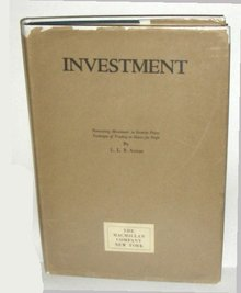 Investment, by L. L. B. Angas; forecasting movements in security prices, technique of trading in shares for profit