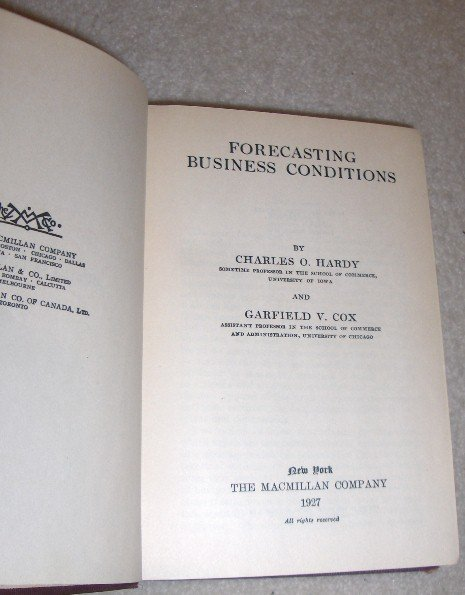 Forecasting Business Conditions by Charles O. Hardy & G. Cox