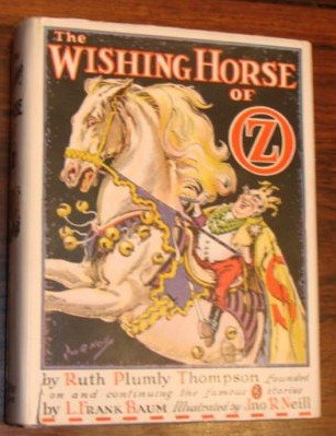 The Wishing Horse of Oz - First Edition.