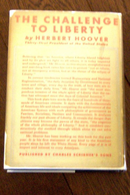 The Challenge to Liberty by Herbert Hoover - Signed  first edition