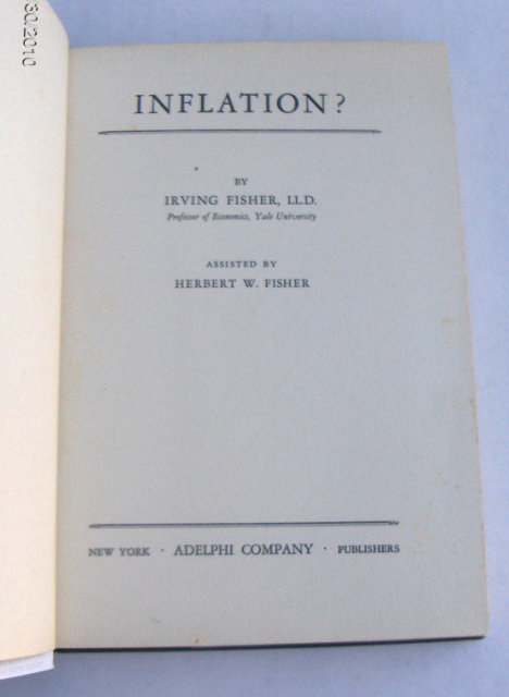 Inflation? A Practical Explanation by Irving Fisher