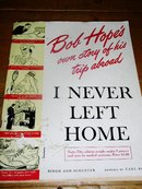 Bob Hope's - I Never Left Home Booklet