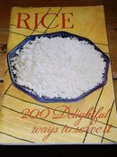 Rice - 200 Delighful Ways To Serve It Cookbook  -  CK