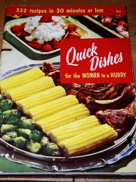 Quick Dishes For The Woman in a Hurry   -  CK
