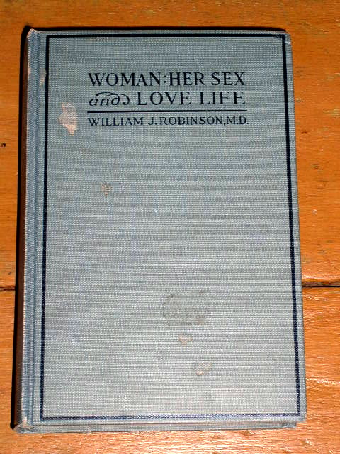 Woman: Her Sex and Love Life Book