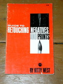 Guide to Retouching Negatives and Prints Book