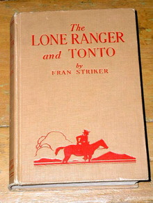 The Lone Ranger and Tonto Book