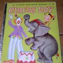 Circus Boy #290, Litt;le Golden Book, First Printing.
