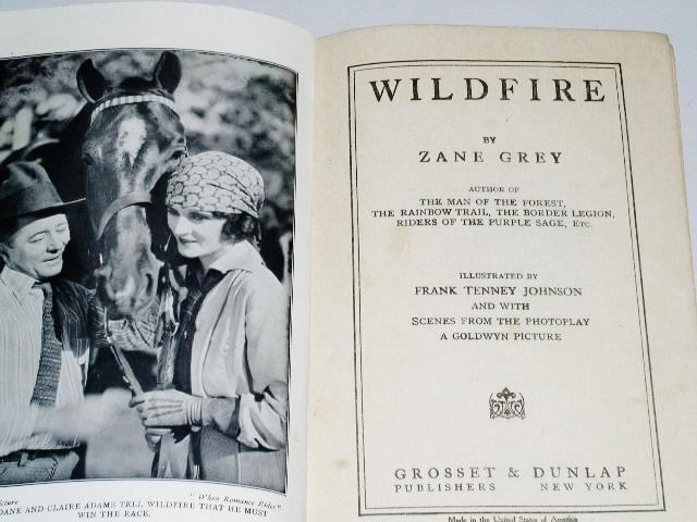 Wildfire,  Zane Grey, First Printing,