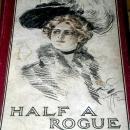 Half A Rogue   - SALE ITEM