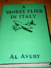 A Yankee Flier in Italy  -  SALE ITEM