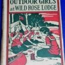 Outdoor Girls At Wild Rose Lodge, First Edition