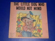 The Little Dog Who Would Not Mind Childrens Book