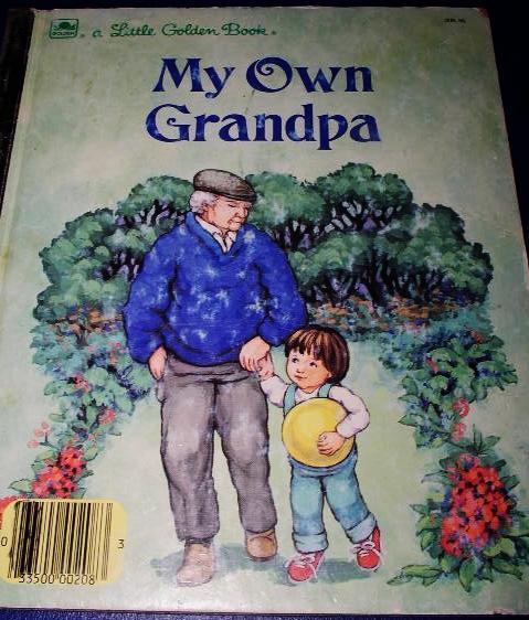 My Own Grandpa, Little Golden Book - 1st Printing